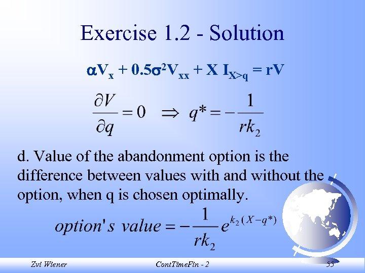 Exercise 1. 2 - Solution Vx + 0. 5 2 Vxx + X IX>q