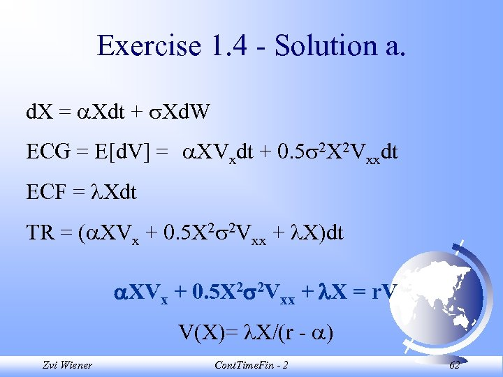 Exercise 1. 4 - Solution a. d. X = Xdt + Xd. W ECG