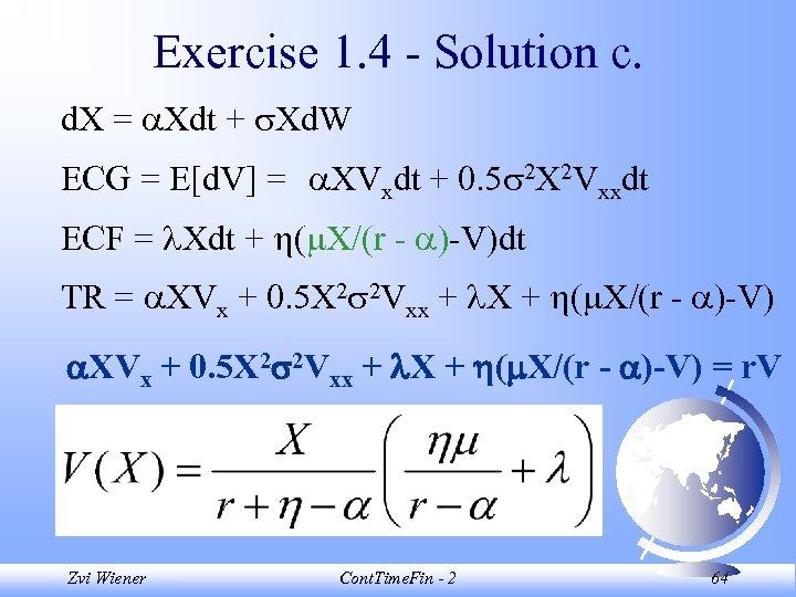 Exercise 1. 4 - Solution c. d. X = Xdt + Xd. W ECG
