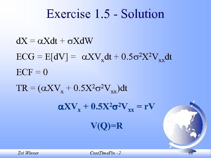 Exercise 1. 5 - Solution d. X = Xdt + Xd. W ECG =