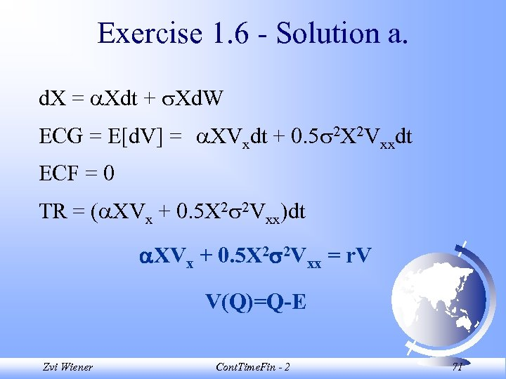 Exercise 1. 6 - Solution a. d. X = Xdt + Xd. W ECG