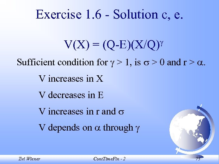 Exercise 1. 6 - Solution c, e. V(X) = (Q-E)(X/Q) Sufficient condition for >