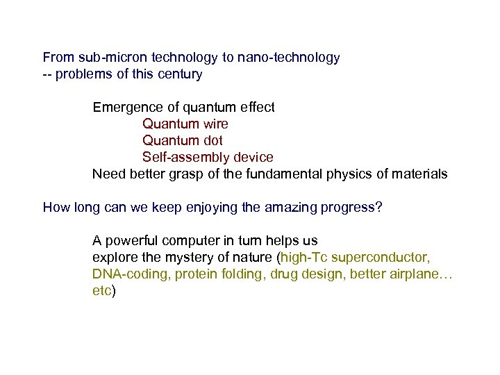 From sub-micron technology to nano-technology -- problems of this century Emergence of quantum effect