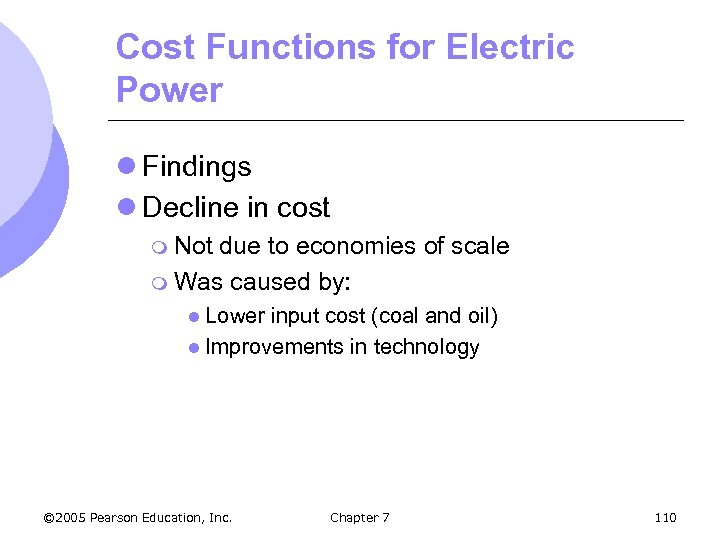 Cost Functions for Electric Power l Findings l Decline in cost m Not due