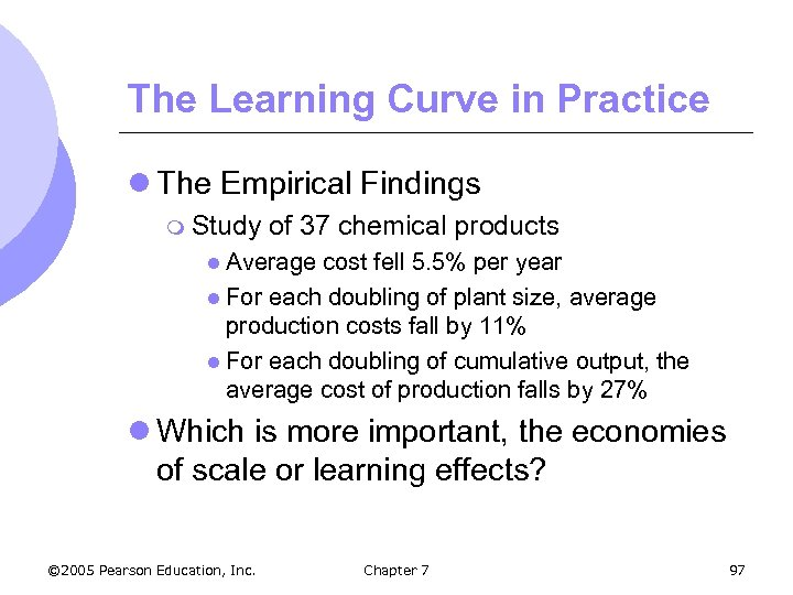 The Learning Curve in Practice l The Empirical Findings m Study of 37 chemical