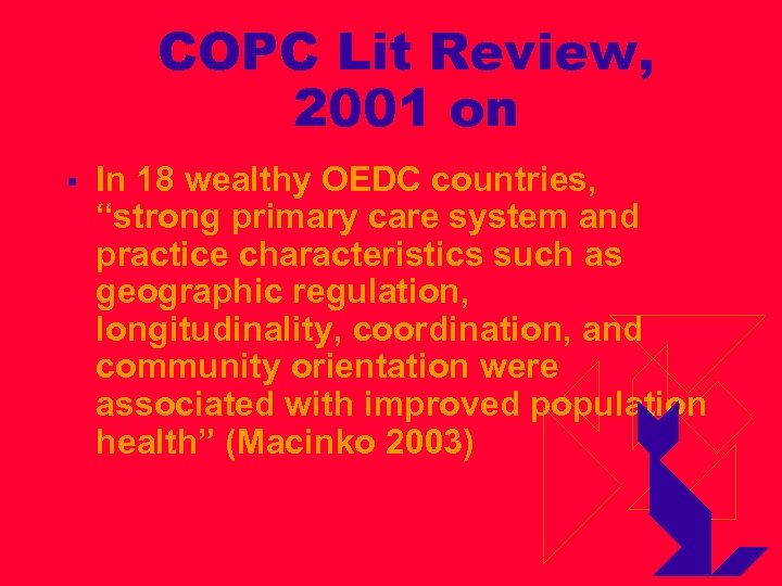 """COPC Lit Review, 2001 on § In 18 wealthy OEDC countries, """"strong primary care"""