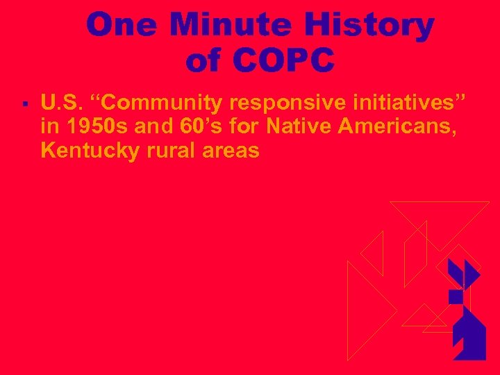 """One Minute History of COPC § U. S. """"Community responsive initiatives"""" in 1950 s"""