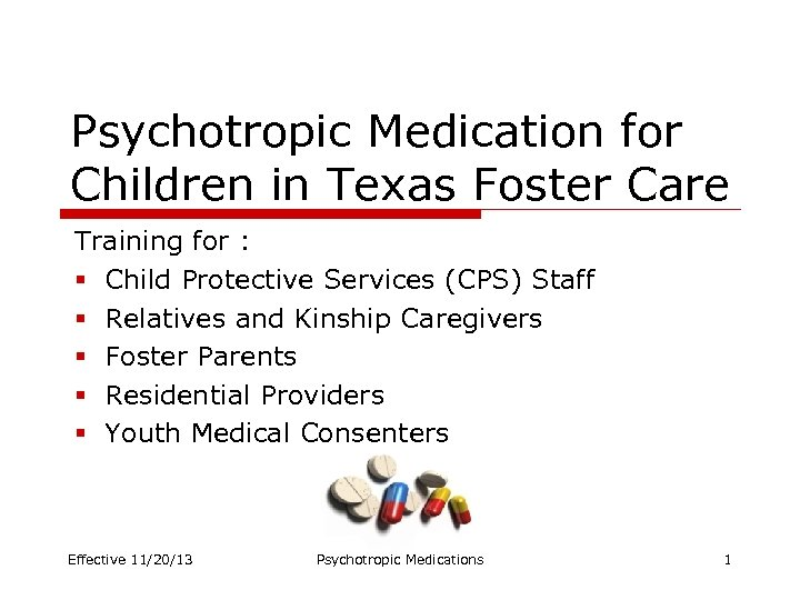 Psychotropic Medication for Children in Texas Foster