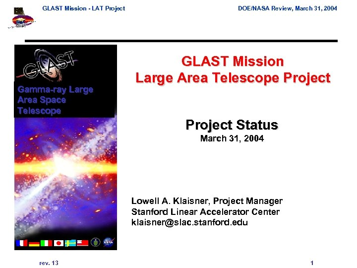 GLAST Mission - LAT Project Gamma-ray Large Area Space Telescope DOE/NASA Review, March 31,