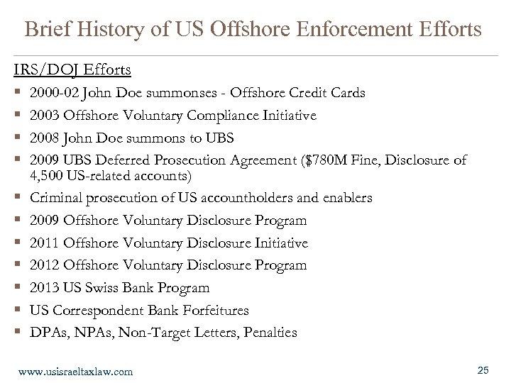 Brief History of US Offshore Enforcement Efforts IRS/DOJ Efforts § 2000 -02 John Doe