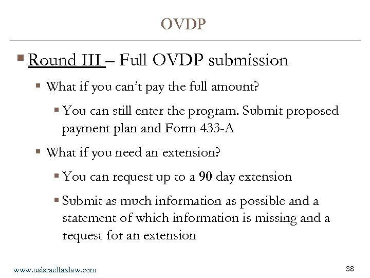 OVDP § Round III – Full OVDP submission § What if you can't pay