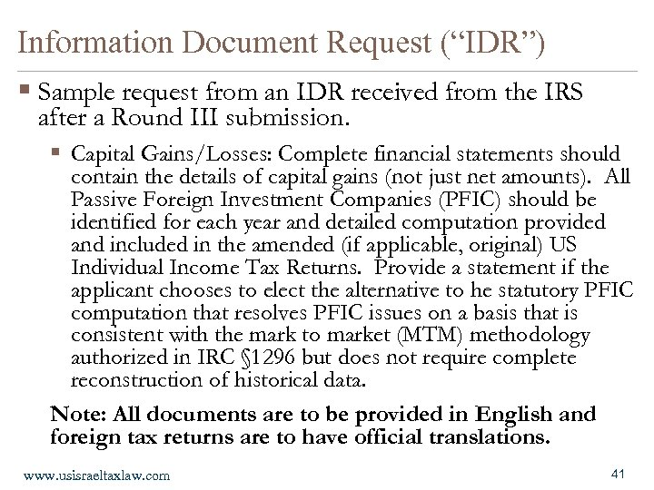 "Information Document Request (""IDR"") § Sample request from an IDR received from the IRS"