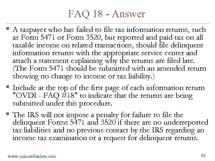 FAQ 18 - Answer § A taxpayer who has failed to file tax information