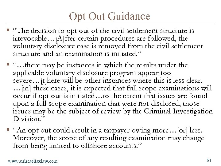 "Opt Out Guidance § ""The decision to opt out of the civil settlement structure"
