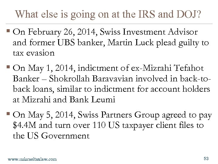 What else is going on at the IRS and DOJ? § On February 26,