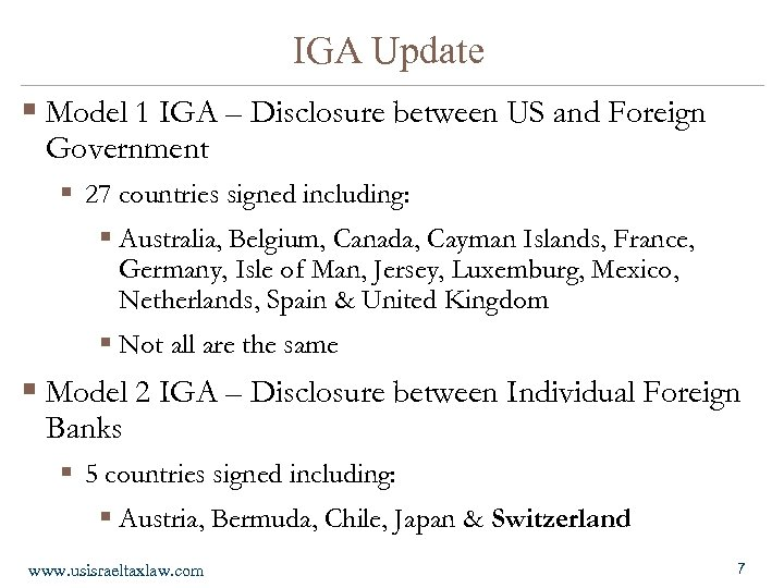 IGA Update § Model 1 IGA – Disclosure between US and Foreign Government §