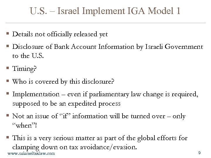 U. S. – Israel Implement IGA Model 1 § Details not officially released yet