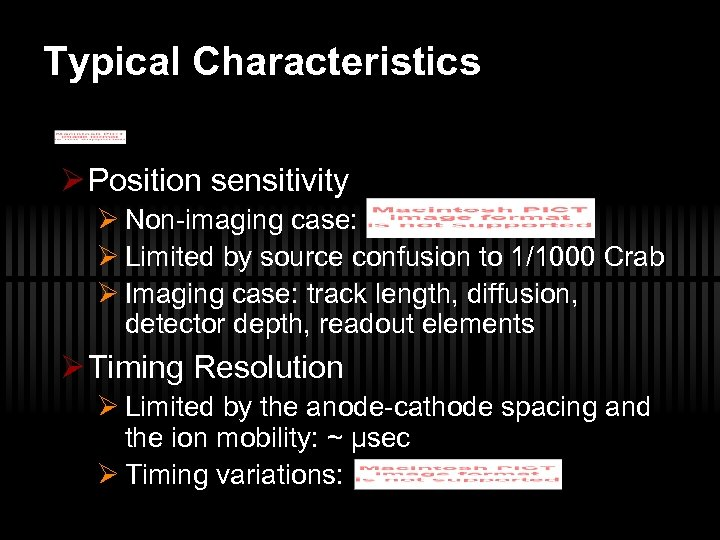 Typical Characteristics Ø Position sensitivity Ø Non-imaging case: Ø Limited by source confusion to