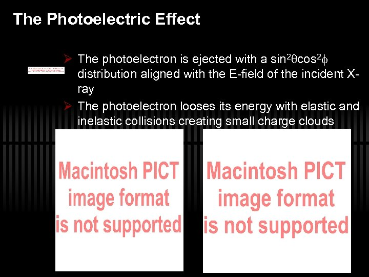 The Photoelectric Effect Ø The photoelectron is ejected with a sin 2 cos 2