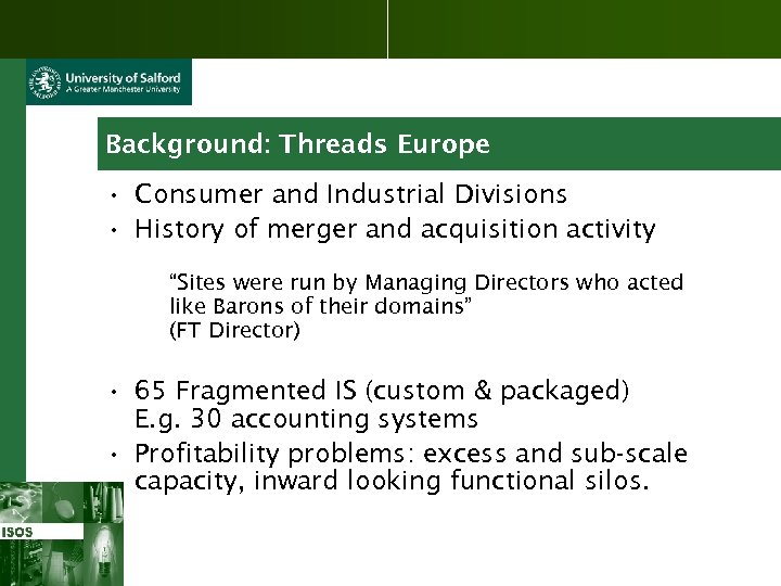 Background: Threads Europe • Consumer and Industrial Divisions • History of merger and acquisition