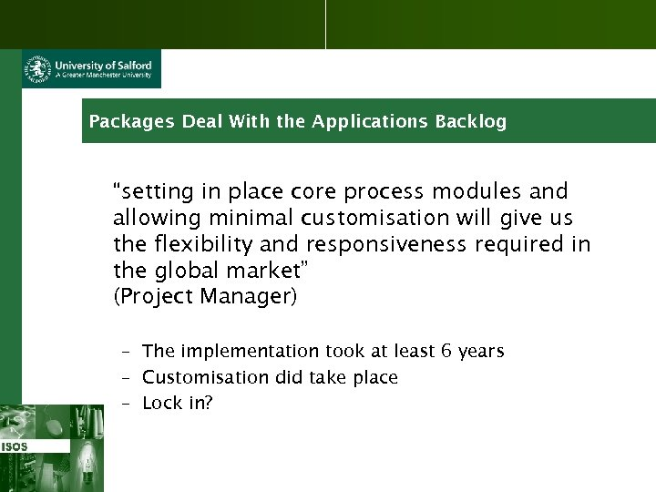 "Packages Deal With the Applications Backlog ""setting in place core process modules and allowing"