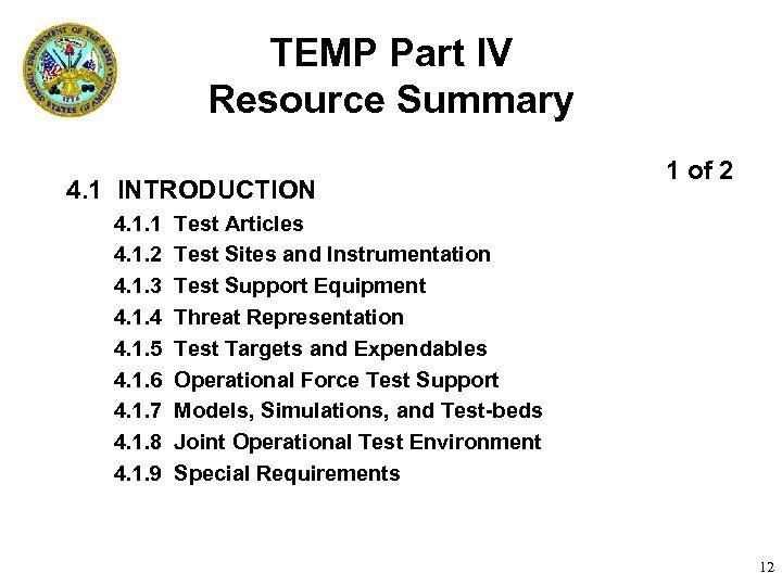 TEMP Part IV Resource Summary 4. 1 INTRODUCTION 4. 1. 1 4. 1. 2