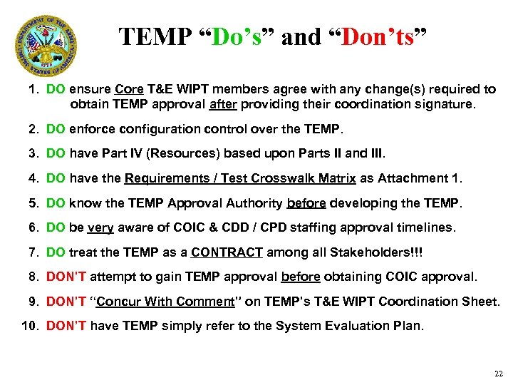 """TEMP """"Do's"""" and """"Don'ts"""" 1. DO ensure Core T&E WIPT members agree with any"""