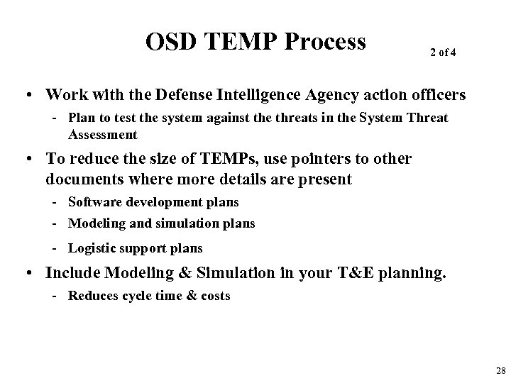 OSD TEMP Process 2 of 4 • Work with the Defense Intelligence Agency action