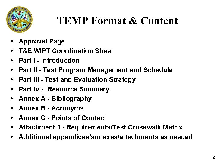TEMP Format & Content • • • Approval Page T&E WIPT Coordination Sheet Part