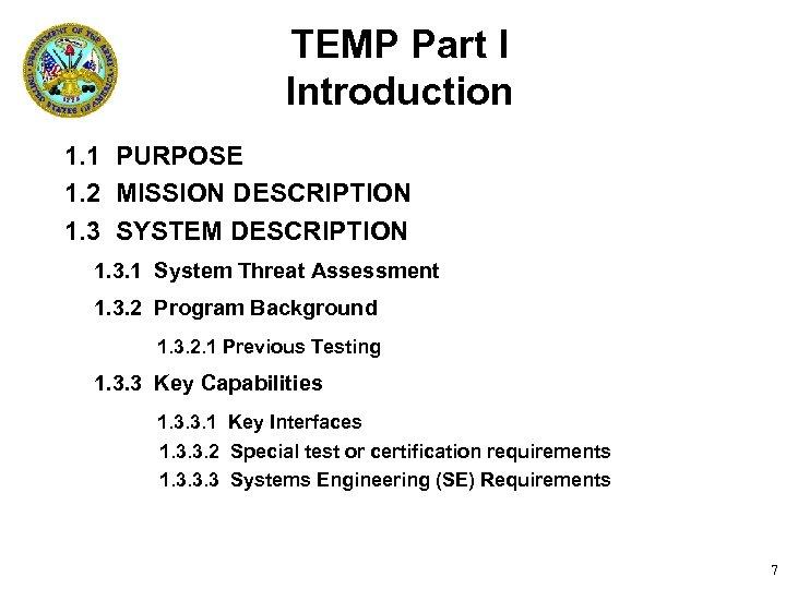 TEMP Part I Introduction 1. 1 PURPOSE 1. 2 MISSION DESCRIPTION 1. 3 SYSTEM
