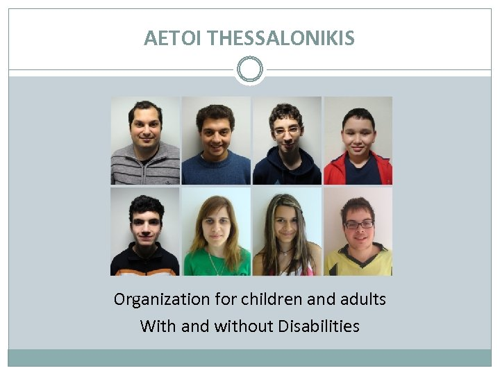 AETOI THESSALONIKIS Organization for children and adults With and without Disabilities