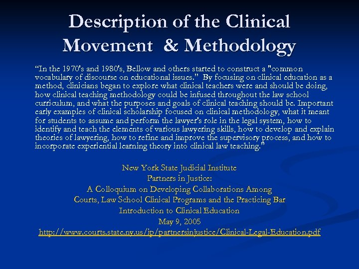 """Description of the Clinical Movement & Methodology """"In the 1970's and 1980's, Bellow and"""