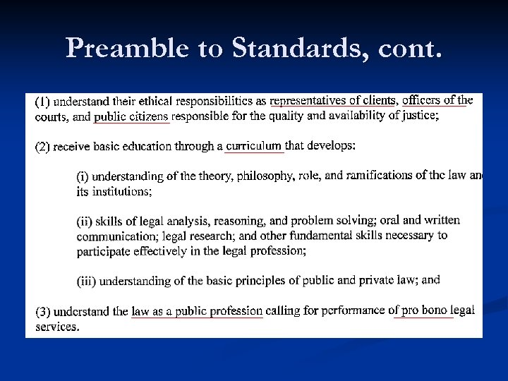 Preamble to Standards, cont.