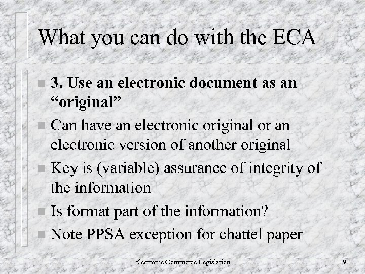 What you can do with the ECA 3. Use an electronic document as an