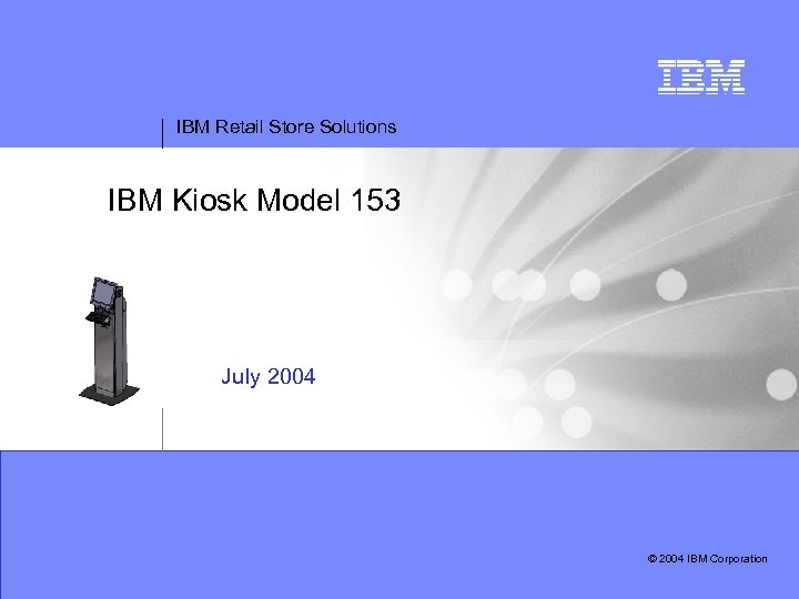 IBM Retail Store Solutions IBM Point-of-Sale Teleconference Series