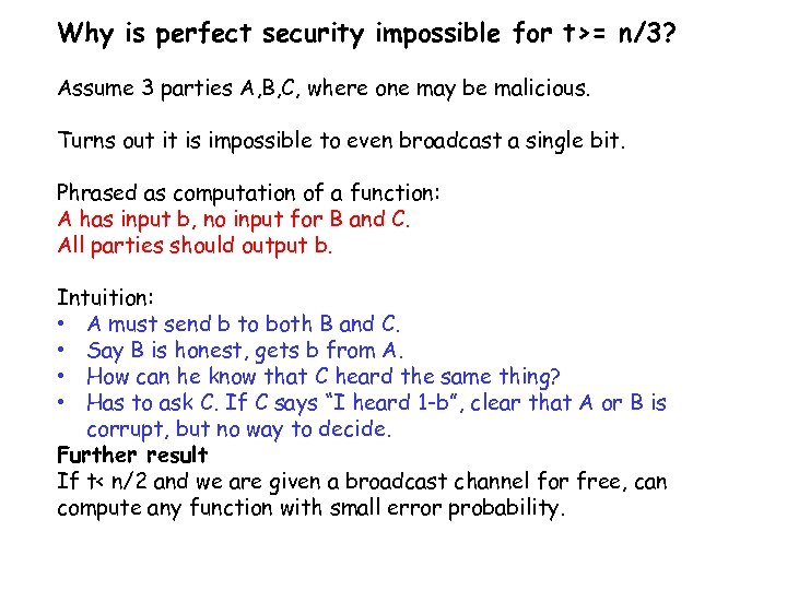 Why is perfect security impossible for t>= n/3? Assume 3 parties A, B, C,