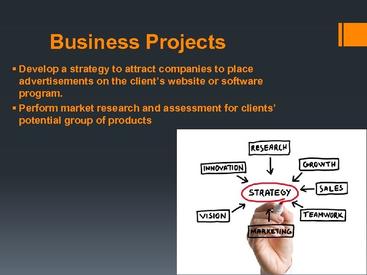 Business Projects § Develop a strategy to attract companies to place advertisements on the