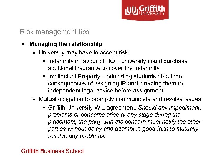 Risk management tips § Managing the relationship » University may have to accept risk