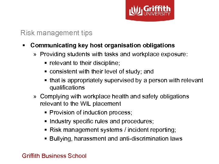Risk management tips § Communicating key host organisation obligations » Providing students with tasks