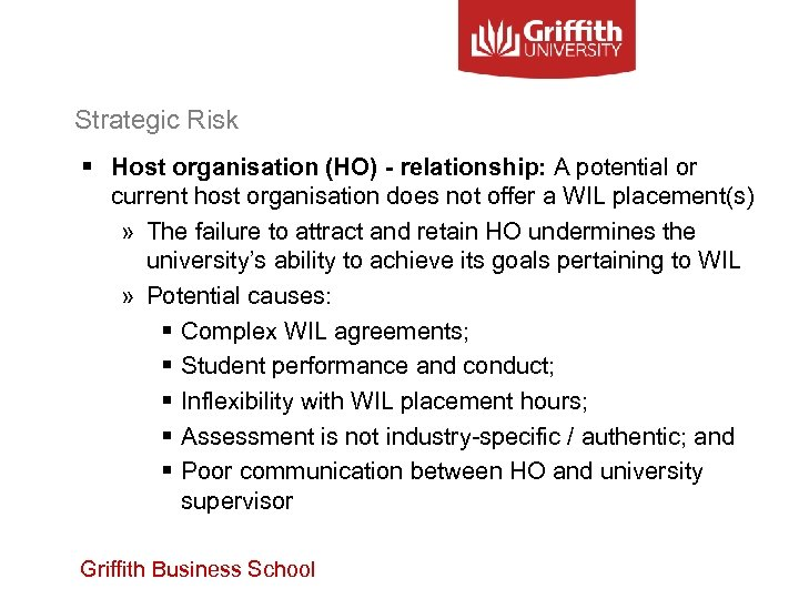 Strategic Risk § Host organisation (HO) - relationship: A potential or current host organisation