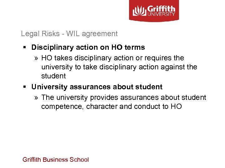 Legal Risks - WIL agreement § Disciplinary action on HO terms » HO takes