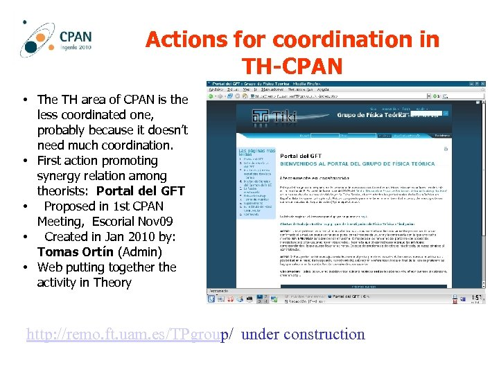 Actions for coordination in TH-CPAN • The TH area of CPAN is the less