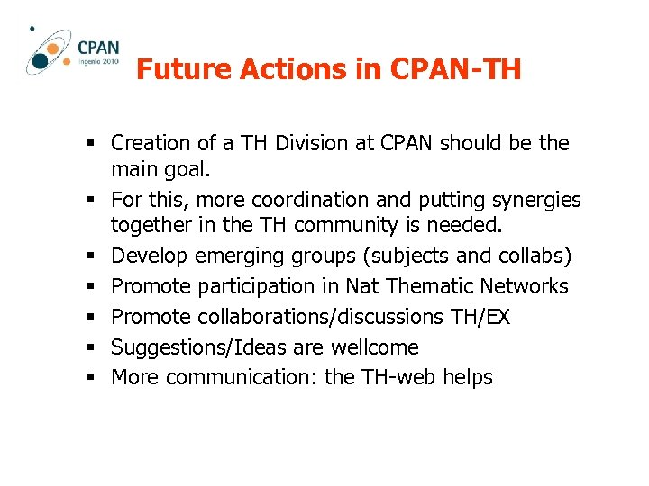 Future Actions in CPAN-TH § Creation of a TH Division at CPAN should be