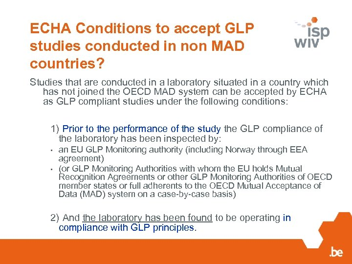 ECHA Conditions to accept GLP studies conducted in non MAD countries? Studies that are
