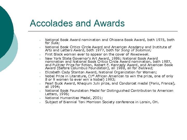 Accolades and Awards • • • National Book Award nomination and Ohioana Book Award,