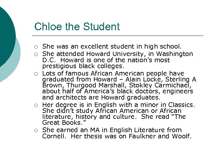 Chloe the Student ¡ ¡ ¡ She was an excellent student in high school.