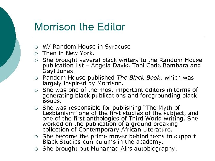 Morrison the Editor ¡ ¡ ¡ ¡ W/ Random House in Syracuse Then in