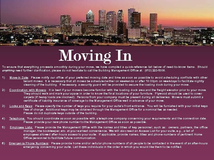 To ensure that everything proceeds smoothly during your move, we have compiled a quick-reference