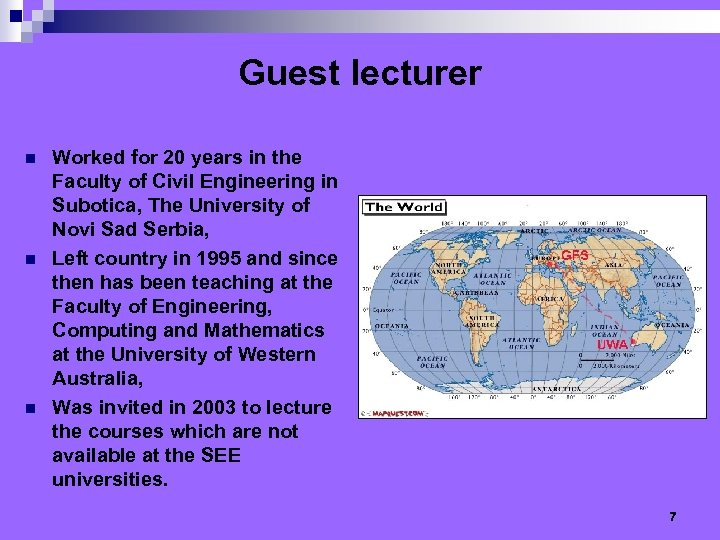 Guest lecturer n n n Worked for 20 years in the Faculty of Civil