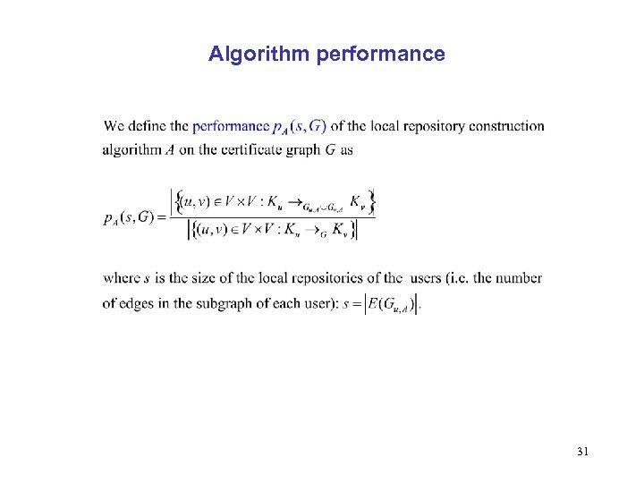 Algorithm performance 31